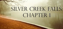 Silver Creek Falls: Chapter 1