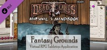Fantasy Grounds - Deadlands Reloaded: Marshall's Handbook and Extension