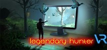 Legendary Hunter VR Demo