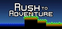 Rush to Adventure Demo