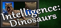 Intelligence: Dinosaurs