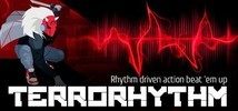 TERRORHYTHM (TRRT) - Rhythm driven action beat 'em up!