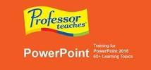 Professor Teaches PowerPoint 2016