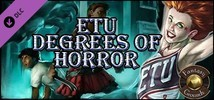 Fantasy Grounds - ETU: Degrees of Horror (Savage Worlds)