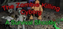 '1st Core: The Zombie Killing Cyborg'