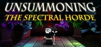 UnSummoning: the Spectral Horde